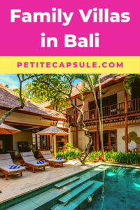 One of the best family villas in Bali showing the outside of the villa during the day with three pool lounges by the pool
